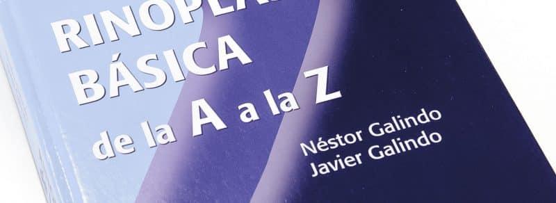 rinoplastia básica libro escrito por los doctores Néstor Galindo y Javier Galindo